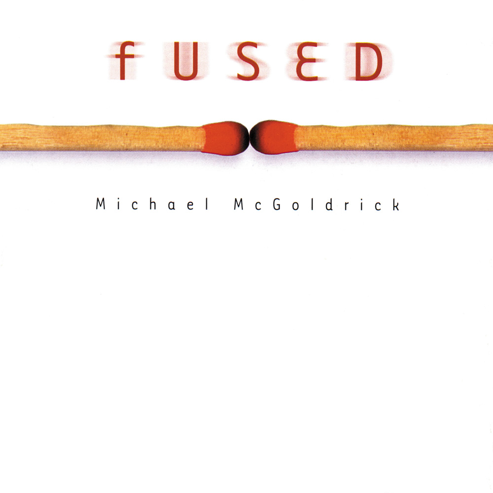Michael McGoldrick - Fused