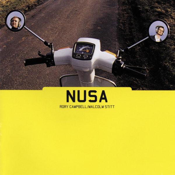 Nusa - Rory Campbell & Malcolm Stitt