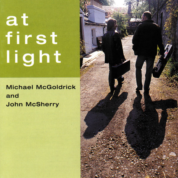 Michael McGoldrick & John McSherry - At First Light