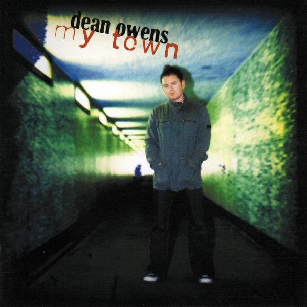 Dean Owens - My Town