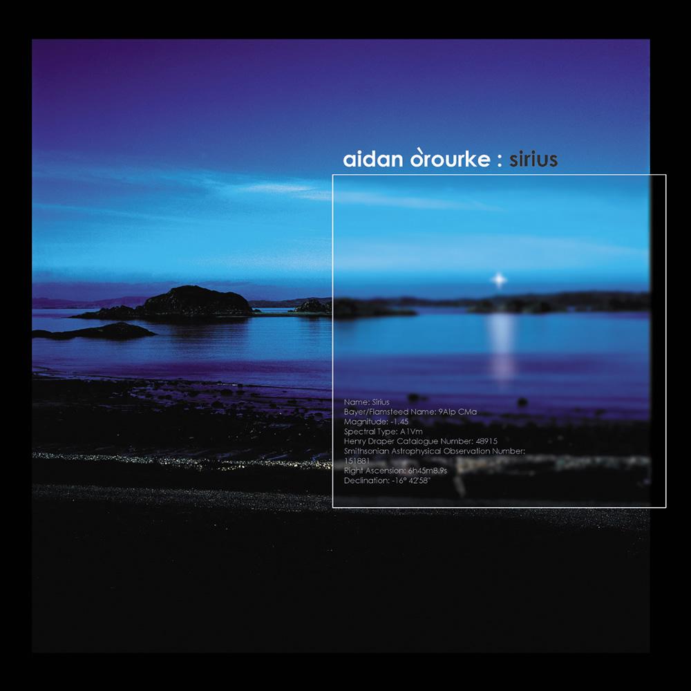 Aidan O'Rourke - Sirius