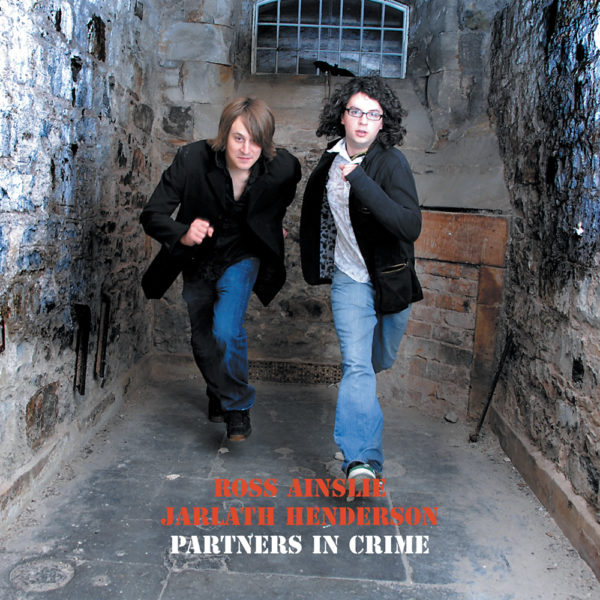 Ross Ainslie & Jarlath Henderson - Partners in Crime