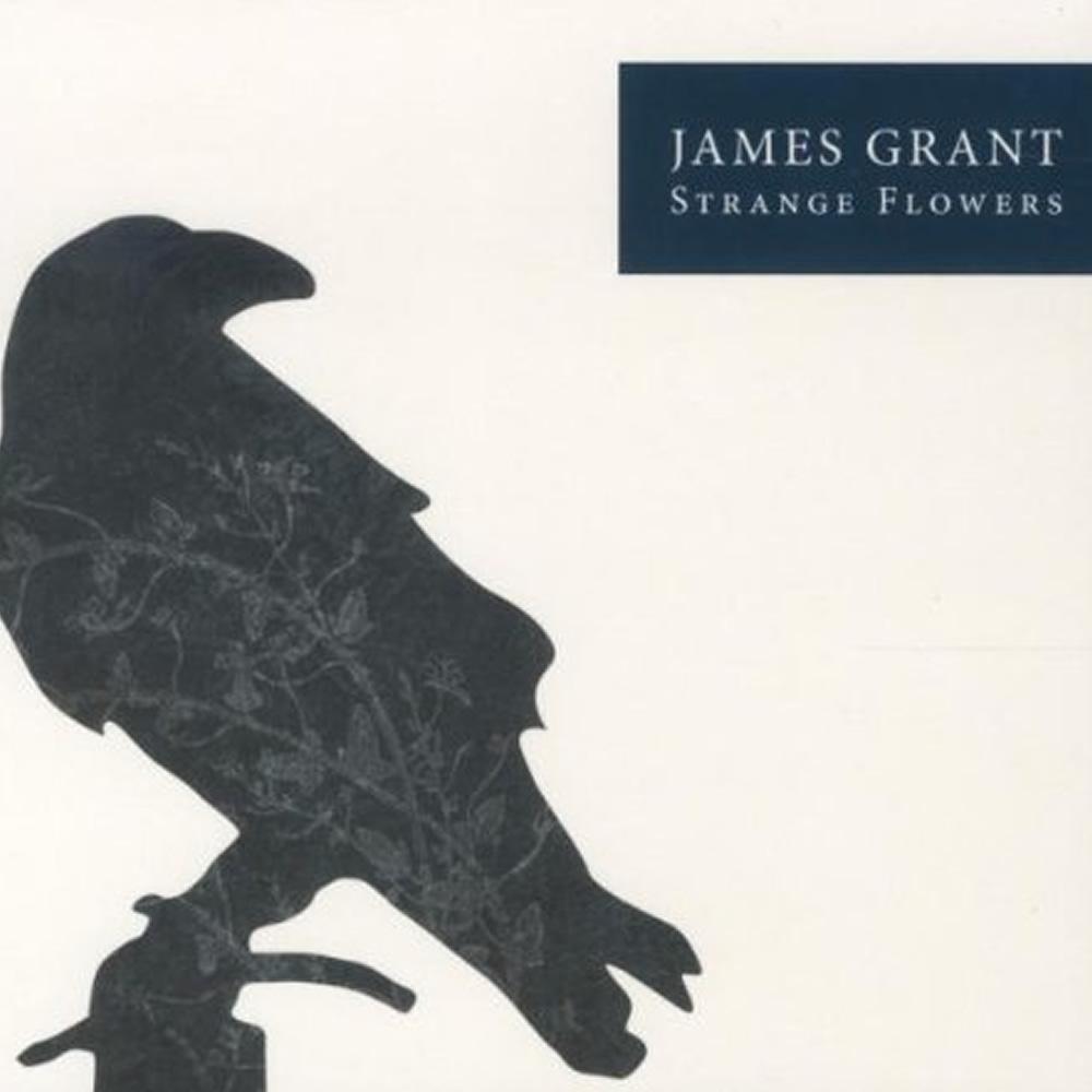 James Grant - Strange Flowers