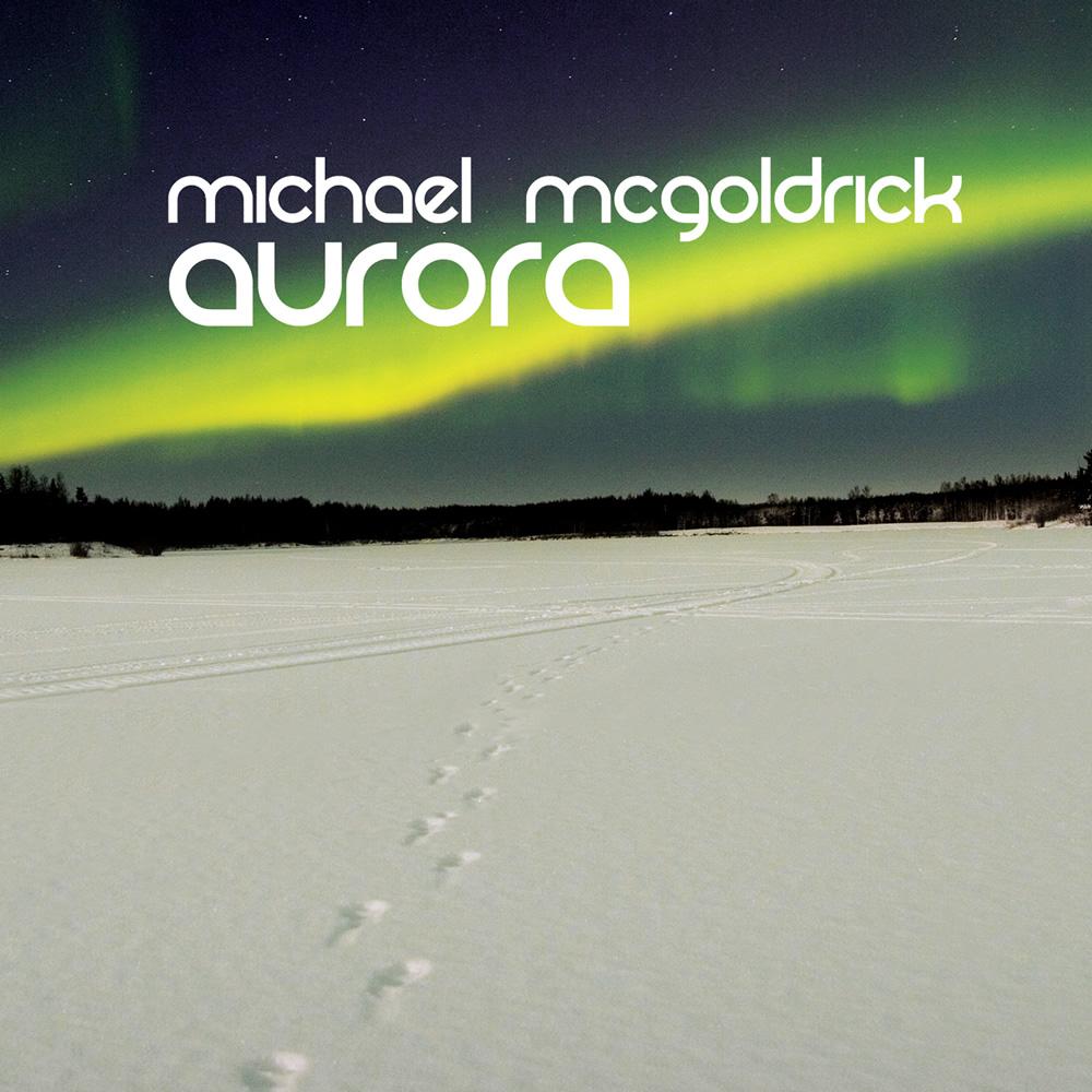Michael McGoldrick - Aurora