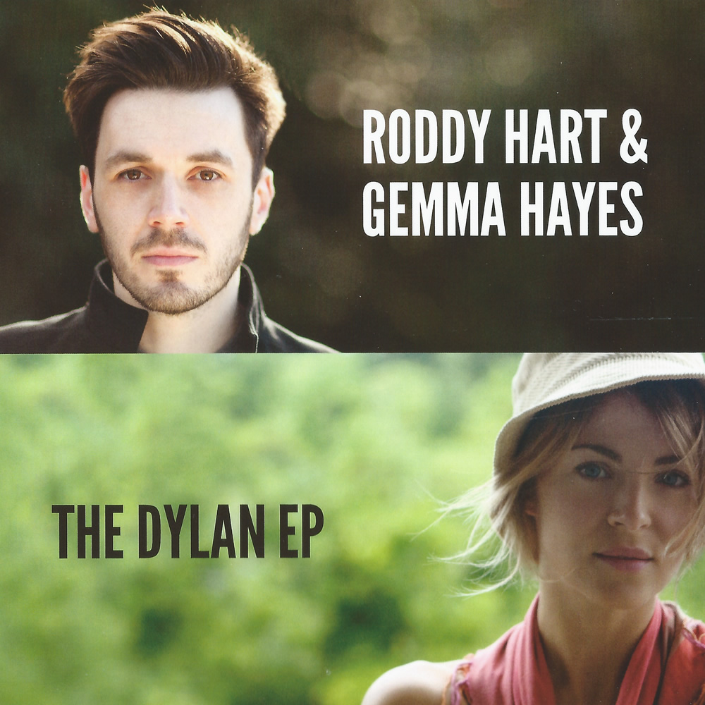 Roddy Hart & Gemma Hayes - The Dylan EP