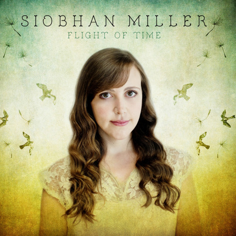 Siobhan Miller - Flight of Time