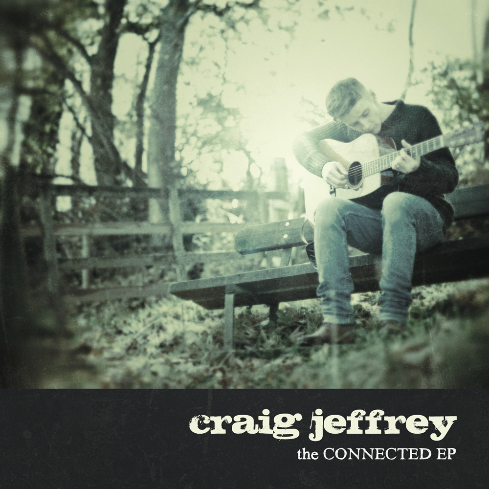 Craig Jeffrey - The Connected EP