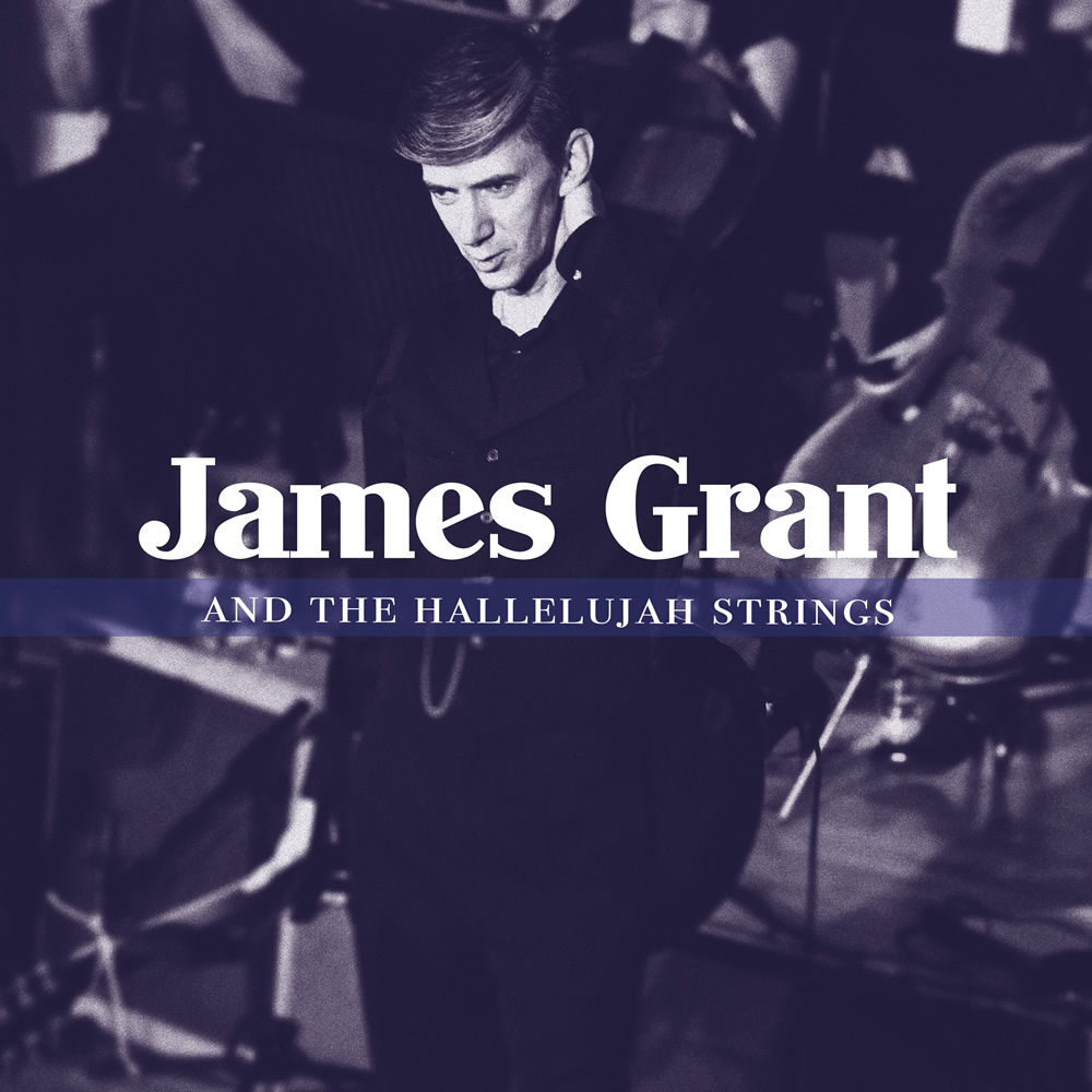 James Grant and the Hallelujah Strings