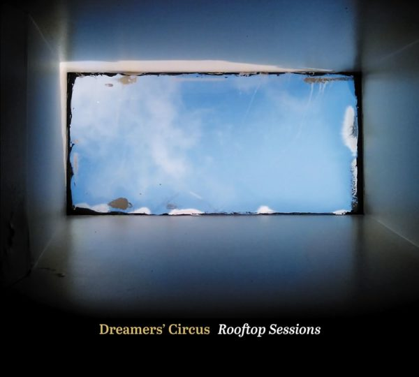 Dreamers' Circus - Rooftop Sessions